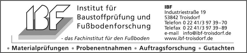 Institut für Baustoffprüfung und Fußbodenforschung (IBF)