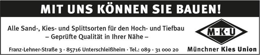 Münchner Kies Union GmbH & Co. Sand- und Kieswerke KG